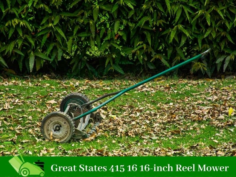 Great States 415 16 16-inch Reel Mower