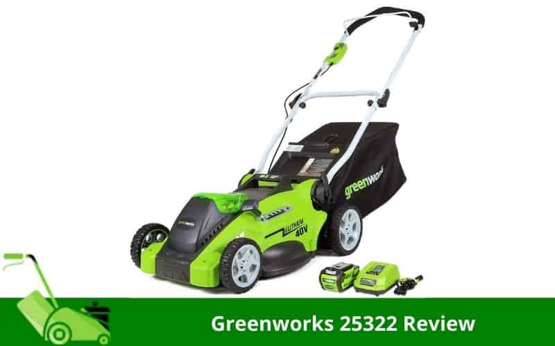 Greenworks 25322 Review