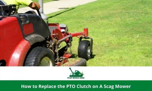 How to Replace the PTO Clutch on A Scag Mower – Easy 7 Steps