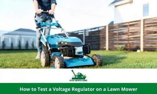 How to Test a Voltage Regulator on a Lawn Mower – Get Some Basic Knowledge