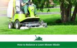 How to Balance a Lawn Mower Blade