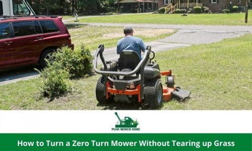 How to Turn a Zero Turn Mower Without Tearing up Grass – Easy 4 Method