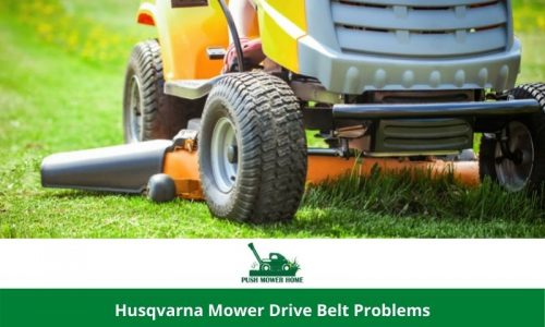 Husqvarna Mower Drive Belt Problems   Get the Easy Solution in 10 min