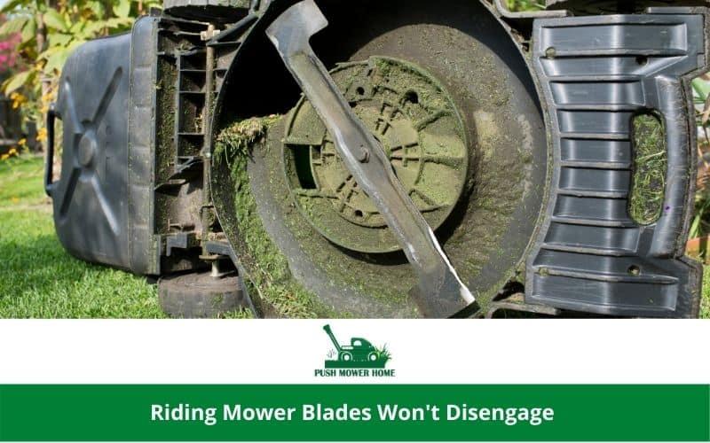 Riding Mower Blades Won't Disengage